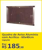 Quadro de Aviso Alumínio com Acrílico - 60x40cm da Ligação