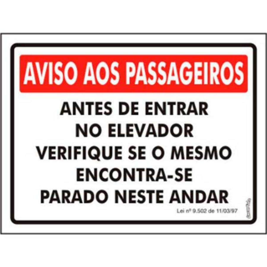 b82dee7f50da1 Placa - Aviso Elevador 15x20 PS225 Encartale - Ligação Home Center