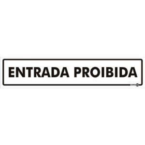 Placa Entrada Proibida 6,5x30 PS59 - Encartale