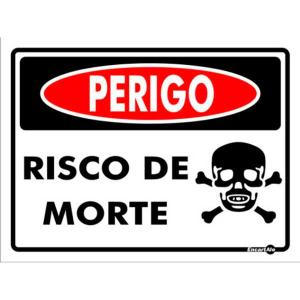 Placa Risco de Morte 15x20 PS158 - Encartale