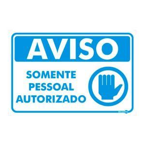 Placa Aviso Somente Pessoal Autorizado 20x30 PR4002 - Encartale