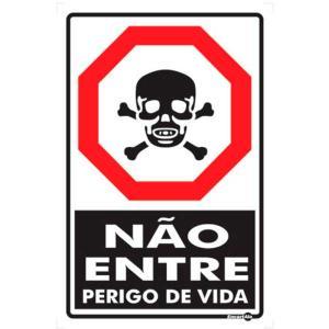 Placa Não Entre Perigo de Vida 20x30 PS18 - Encartale