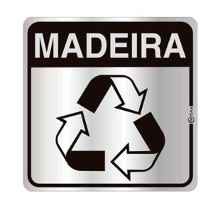Placa de Sinalização Reciclagem Madeira em Alumínio 16x16cm C16029 - Indika