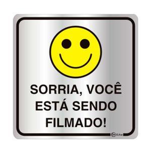 Placa de Sinalização Sorria, Você Está Sendo Filmado em Alumínio 16x16cm C16010 - Indika