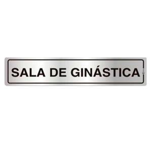 Placa de Sinalização Alumínio 05x25cm Sala de Ginástica C05123 - Indika