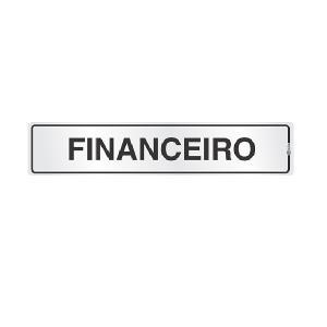 Placa de Sinalização Alumínio 05x25cm Financeiro C05104 - Indika