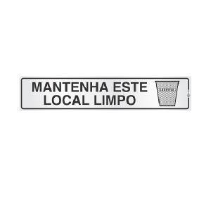 Placa de Sinalização Alumínio 05x25cm Mantenha Local Limpo C05045 - Indika